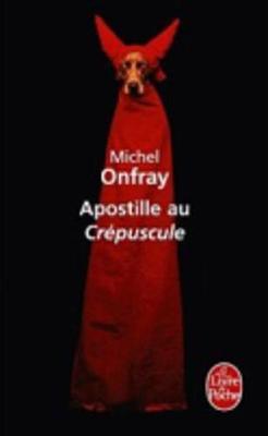 Apostille Au Crepuscule (Paperback)