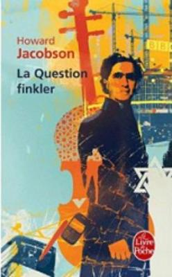La Question Finkler (Paperback)