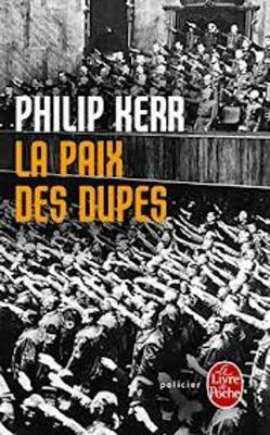 La paix des dupes (Paperback)