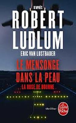 Le Mensonge Dans LA Peau: LA Ruse De Bourne (Paperback)