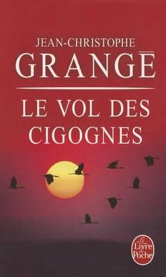Le vol des cigognes (Paperback)
