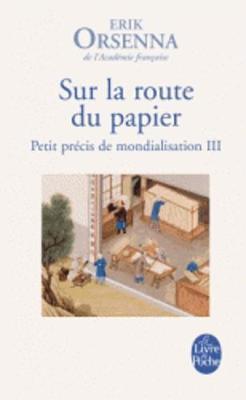 Sur LA Route Du Papier (Petit Precis De Mondialisation 3) (Paperback)