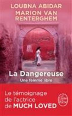 La dangereuse: une femme libre (Paperback)