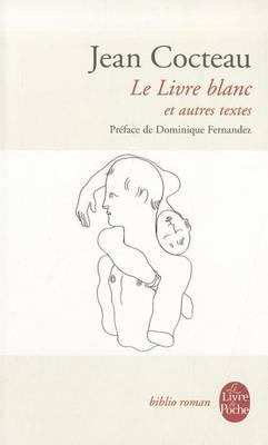 Le livre blanc et autres textes (Paperback)