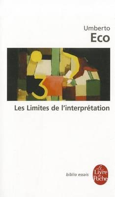 Les limites de l'interpretation (Paperback)
