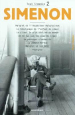 Tout Simenon 2: Maigret ET L'Inspecteur Malgracieux Etc (Paperback)
