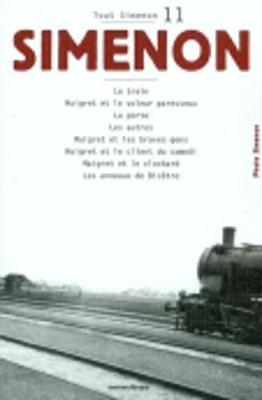 Tout Simenon 11: Le Train/Maigret ET Le Voleur Paresseux/LA Porte Etc (Paperback)