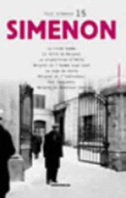 Tout Simenon 15: Le Riche Homme/LA Disparition D'Odile/Les Innocents Etc (Paperback)