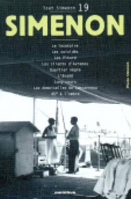 Tout Simenon 19: Le Locataire/Les Suicides/Quartier Negre Etc (Paperback)