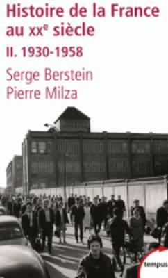 Histoire de la France au XXe siecle 2 - 1930-1958 (Paperback)