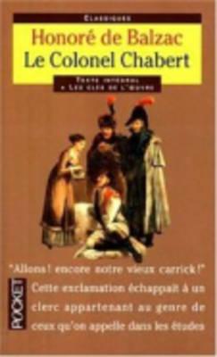Classiques Abreges: Le Colonel Chabert (Paperback)