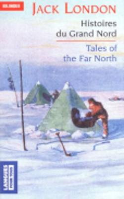 Histoires Du Grand Nord (Paperback)