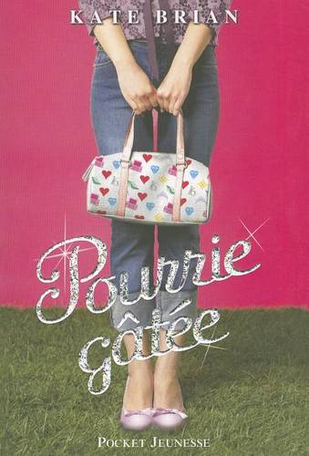 Pourrie-Gatee (Paperback)