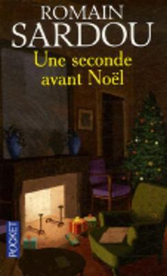 Une Seconde Avant Noel (Paperback)