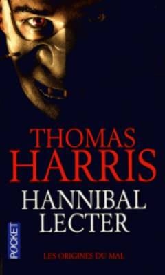 Hannibal Lecter: Les Origines Du Mal (Paperback)