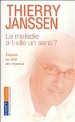 La Maladie A-t-Elle UN Sens ? Enquete Au-Dela DES Croyances (Paperback)