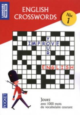 Langues Pour Tous: English Crosswords Niveau 1 (Paperback)