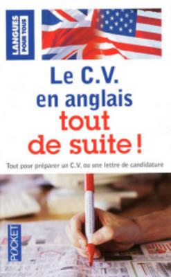 Langues Pour Tous: Le C.V. En Anglais Tout De Suite! (Paperback)