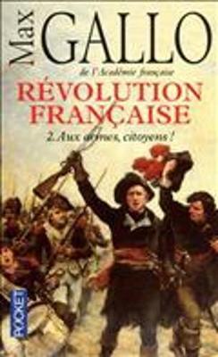 Revolution Francaise 2: Aux Armes, Citoyens ! (Paperback)