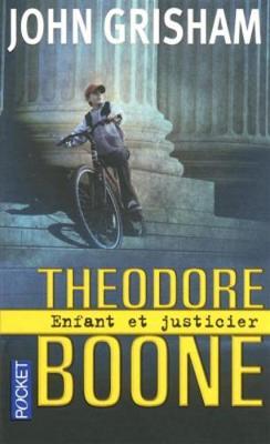 Theodore Boone 1/Enfant Et Justicier (Paperback)