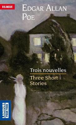 Trois nouvelles/Three short stories (Paperback)