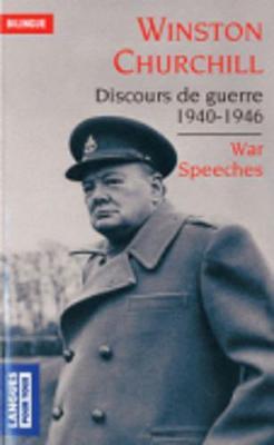 Discours De Guerre 1940-1946/War Speeches 1940-1946 (Paperback)
