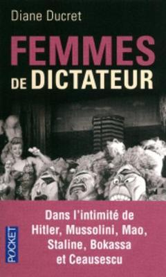 Femmes de dictateur (Paperback)