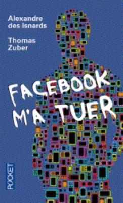 Facebook M'a Tuer (Paperback)