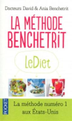 La Methode Benchetrit: Maigrir Pour LA Vie (Paperback)