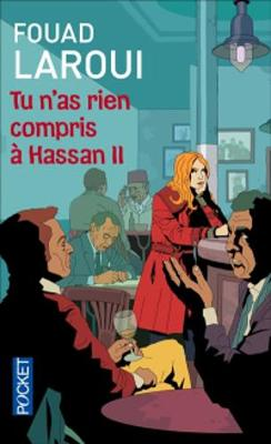 Tu n'as rien compris a Hassan II (Paperback)