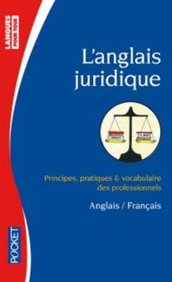 Langues Pour Tous: L'Anglais Juridique (Poche) (Paperback)
