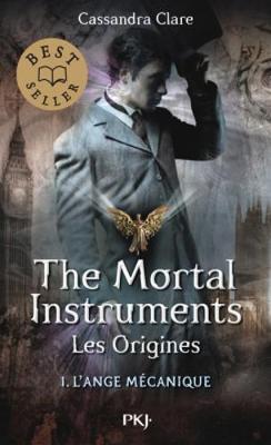 Mortal Instruments - Origines 1/L'Ange Mecanique (Paperback)