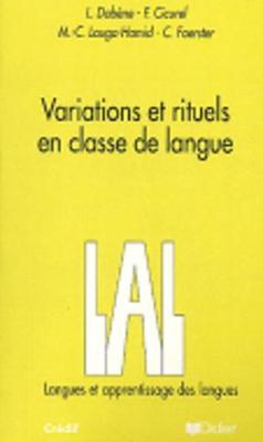Langue et Apprentissage des langues: Variations et rituels en classe de langue
