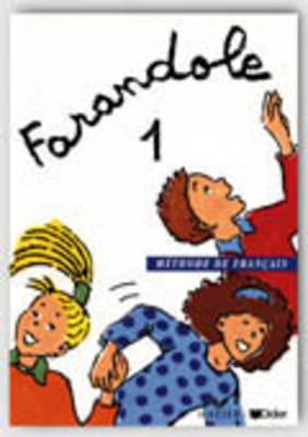 Farandole: Livre De L'Eleve 1 (Paperback)
