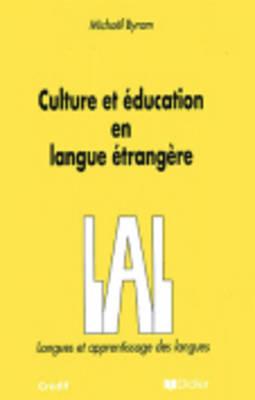 Langue Et Apprentissage Des Langues: Culture Et Education En Langue Etrangere (Paperback)