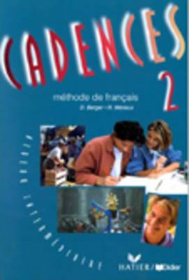 Cadences: Livre De L'Eleve 2 (Paperback)