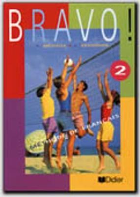 Bravo!: Livre de l'eleve 2 (Paperback)