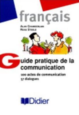 Guide Pratique De La Communication (Paperback)
