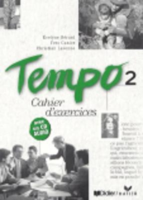 Tempo: Cahier D'Exercices 2 Avec CD-Audio