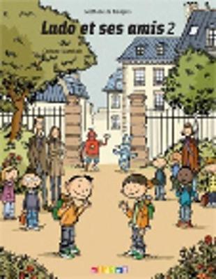 Ludo ET Ses Amis: Livre De L'Eleve 2 (Paperback)