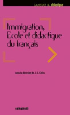 Langues et Didatctique: Immigration, ecole et didactique du francais (Paperback)