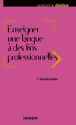 Langues ET Didatctique: Enseigner Une Langue a DES Fins Professionnelles (Paperback)