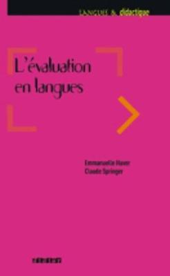 Langue Et Apprentissage DES Langues: L'Evaluation En Langues (Paperback)
