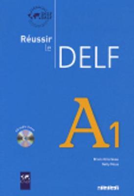 Reussir le DELF 2010 edition: Livre A1 & CD audio
