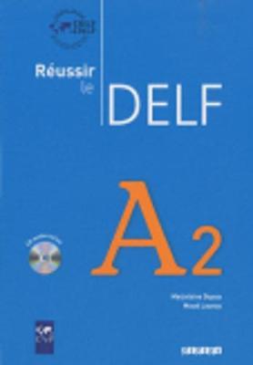 Reussir Le Delf 2010 Edition: Livre A2 & CD Audio