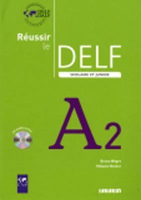 Reussir Le Delf Scolaire ET Junior 2009: Livre & CD A2