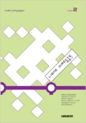 Ligne Directe: Guide Pedagogique 2 (Paperback)