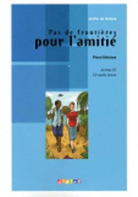 Atelier de lecture: Pas de frontieres pour l'amitie - Book & CD