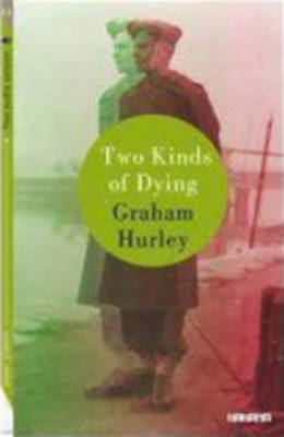 Two kinds of dying (Paperback)