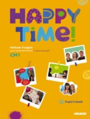 Happy Time!: Pupils Book Cm1 (Paperback)